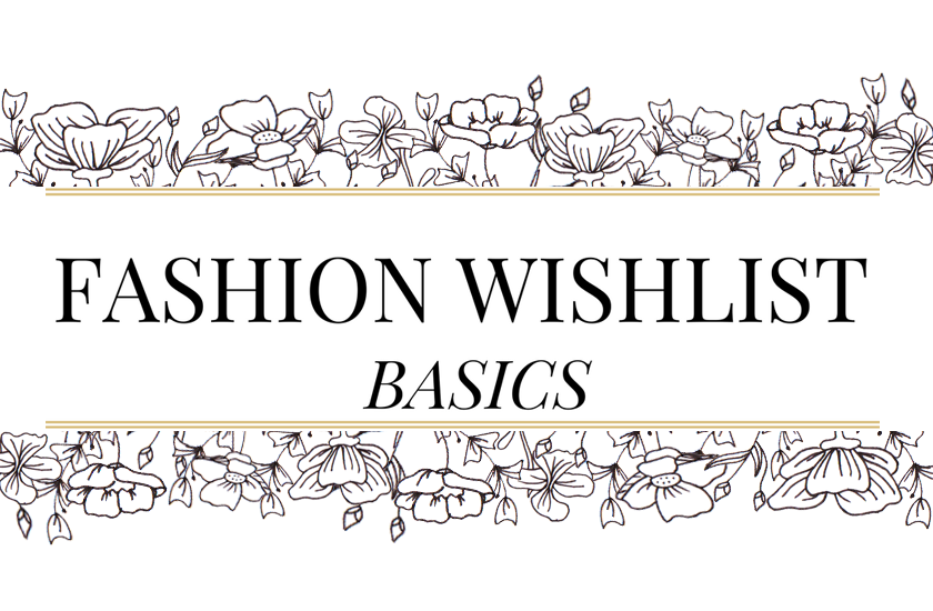 Fashion Wishlist Basics